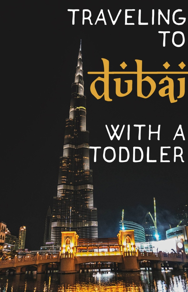Dubai with a toddler