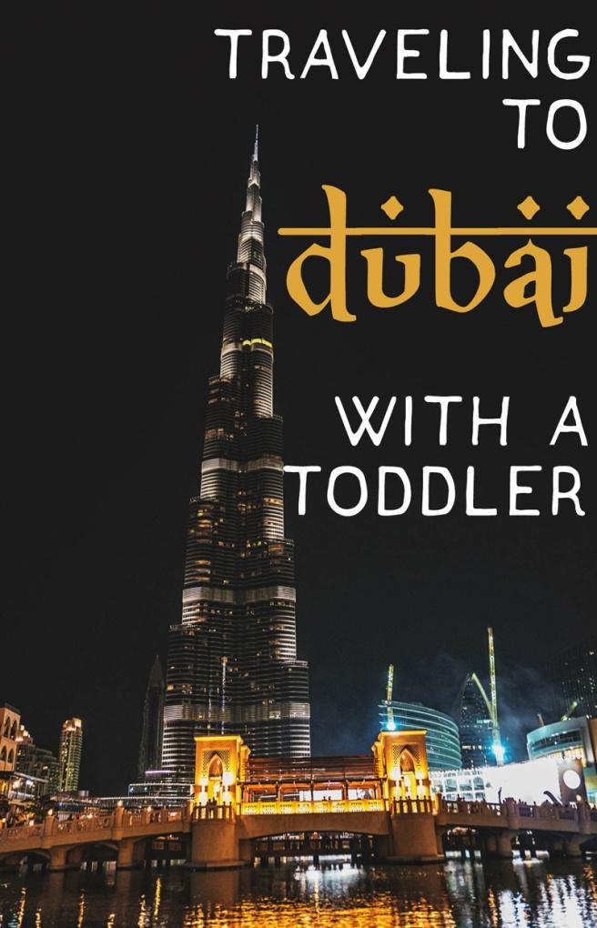 Dubai with a toddler